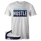 Men's White Crew Neck RESPECT MY HUSTLE T-shirt To Match Air Jordan Retro 9 UNC Pearl Blue