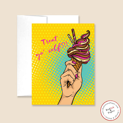 TREAT YO' SELF BIRTHDAY GREETING CARD