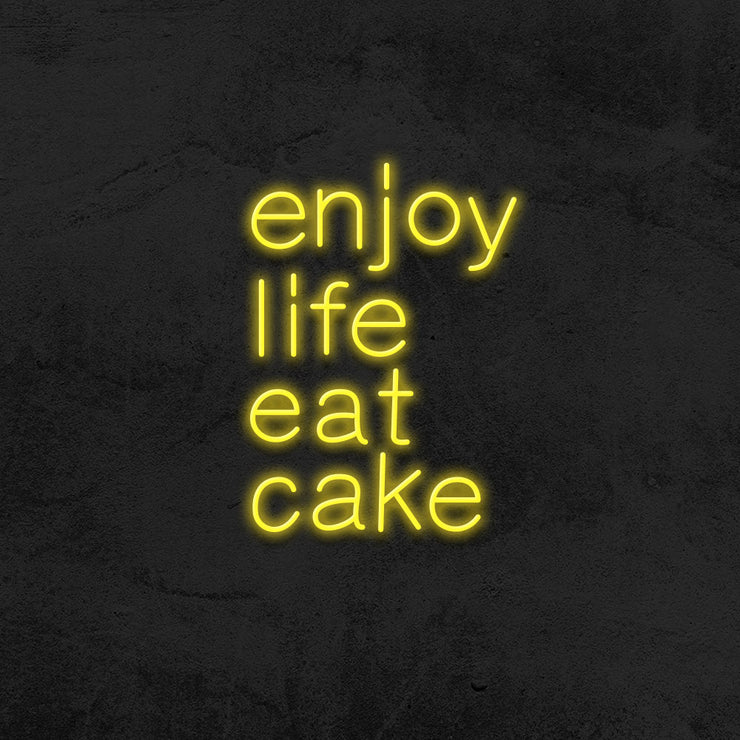 enjoy life eat cake neon sign mk neon