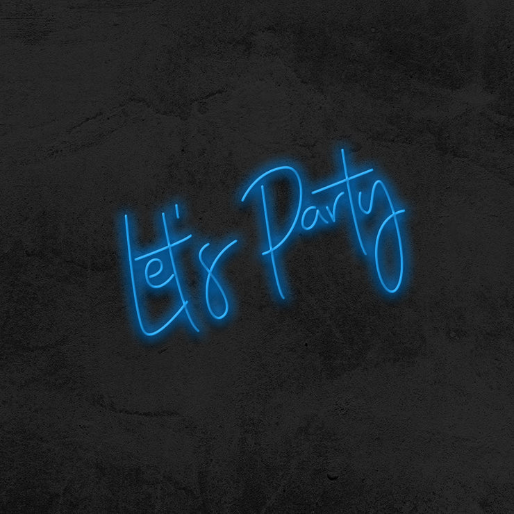 let's party neon sign event mk neon
