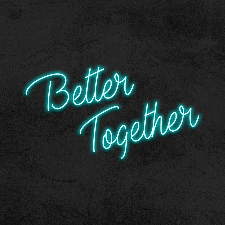 better together LED neon sign wedding mk neon