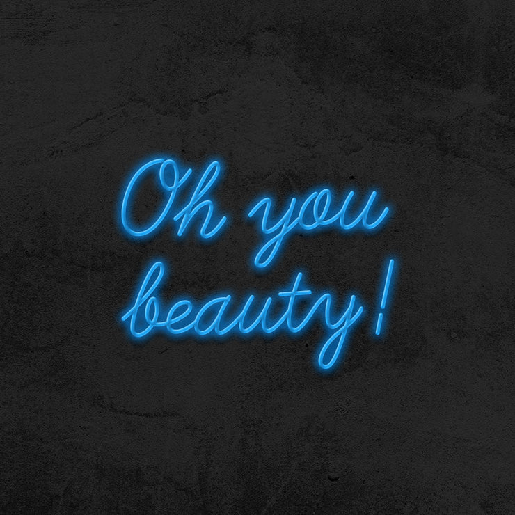 oh you beauty neon sign led mk neon
