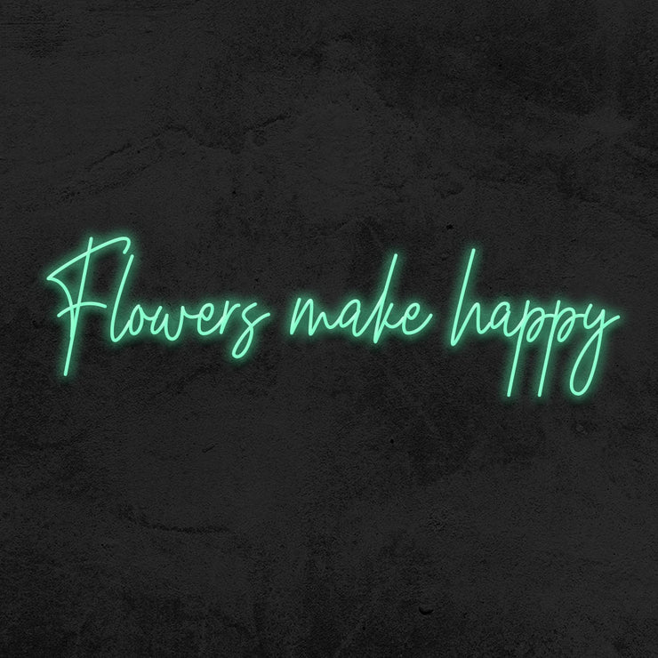 flowers make happy neon sign led mk neon