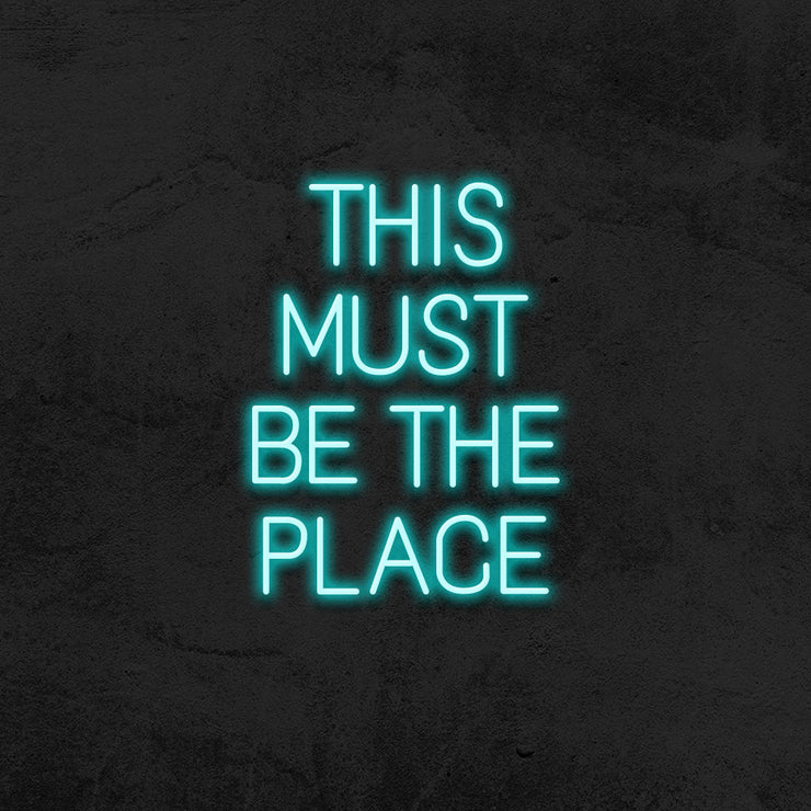 this must be the place neon sign led mk neon
