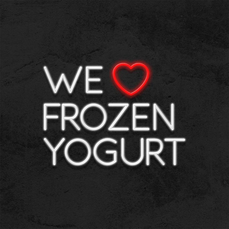 We love frozen Yogurt neon sign led restarant mk neon