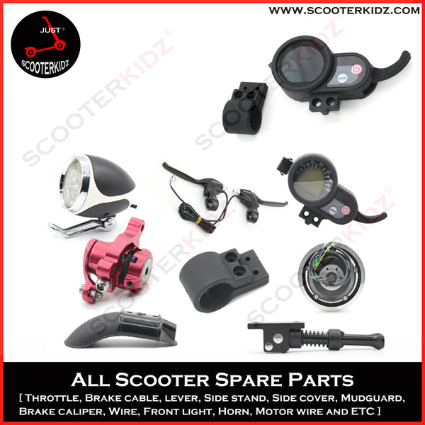 SPARE PART for Electric Scooter [ Throttle, Side stand, 6 wire. side guard, mudguard, charging port, cover rear light and etc ]