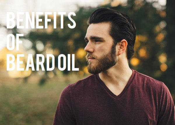 The Benefits of Beard Oil