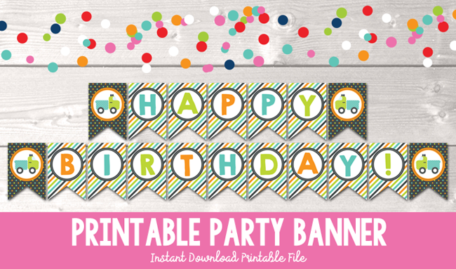 Dump Everything Boys Happy Birthday Printable Party Banner