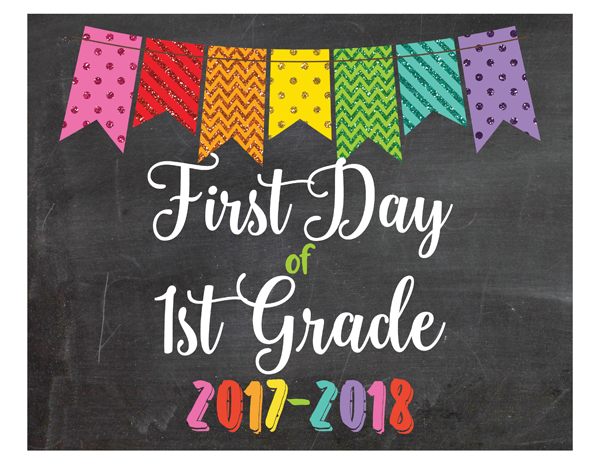 Glitter Bunting First Day of 1st Grade Sign Printable PDF