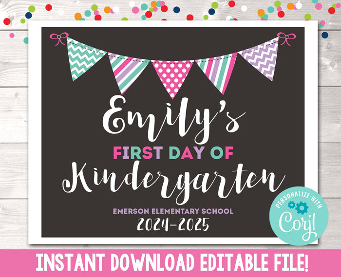 Editable Girls First Day of School Sign Instant Download
