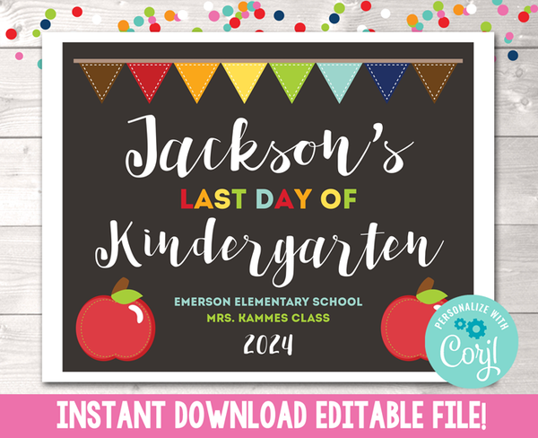 Editable Last Day of School Sign Apples Instant Download