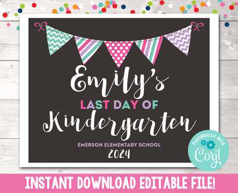 Editable Last Day of School Sign Pink Purple Blue Instant Download