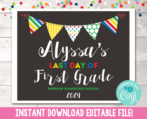 Editable Last Day of School Sign Primary Colors Instant Download