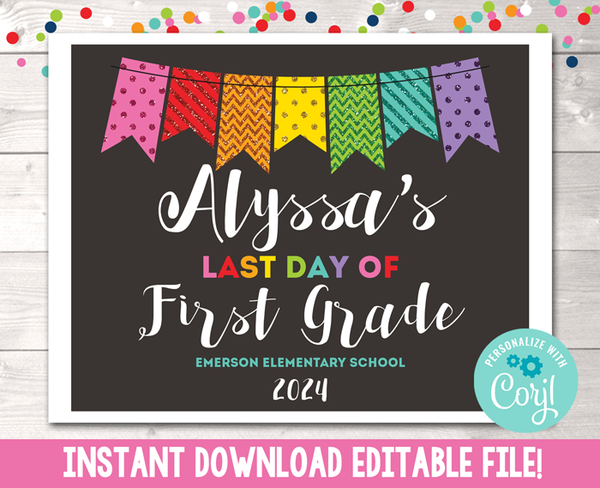 Editable Last Day of School Sign Rainbow Glitter Banner Instant Download