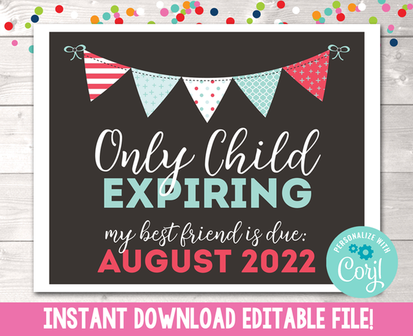 Editable Only Child Expiring Pregnancy Reveal Announcement Instant Download