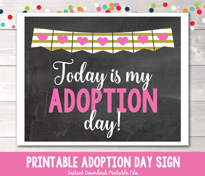 Girls Pink Hearts Today is My Adoption Day Photo Prop Sign Printable PDF