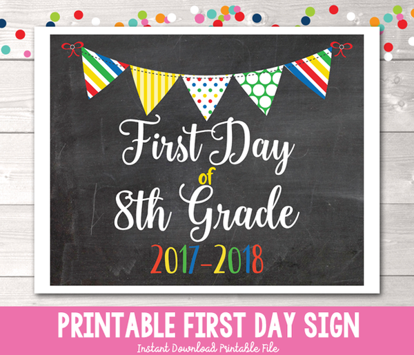 First Day of 8th Grade Sign Printable PDF in Primary Colors