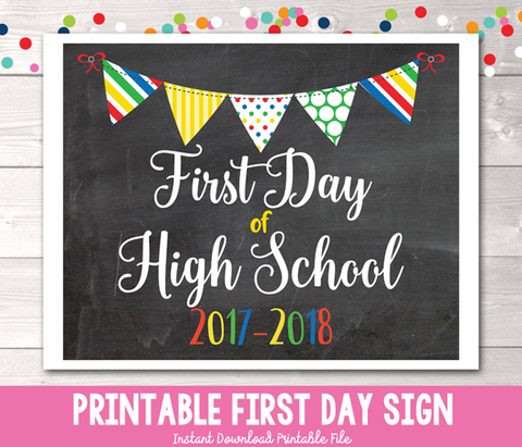 First Day of High School Sign Printable PDF in Primary Colors