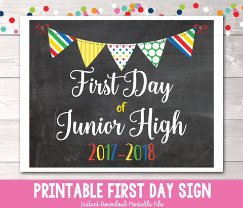 First Day of Junior High School Sign Printable PDF in Primary Colors