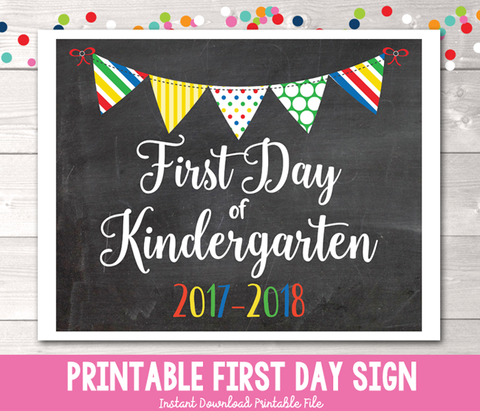 First Day of Kindergarten Sign Printable PDF in Primary Colors