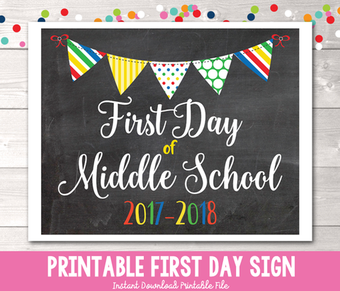 First Day of Middle School Sign Printable PDF in Primary Colors