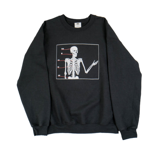 All We Are Crewneck Sweatshirt - Black