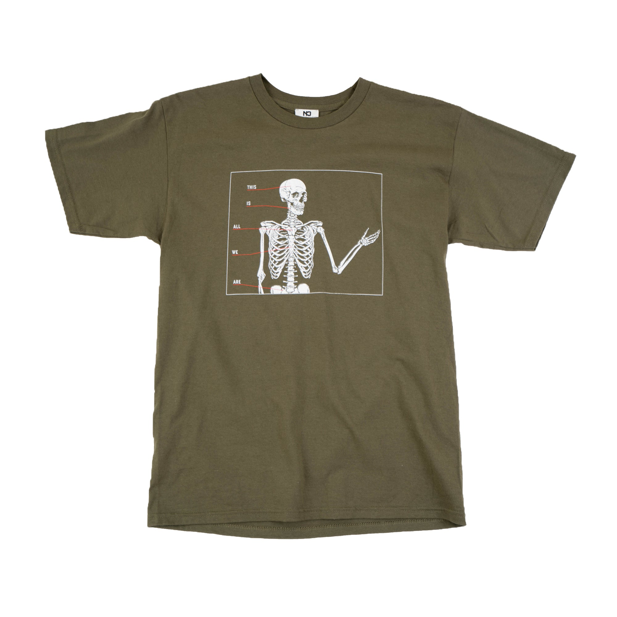All We Are Tee - Military Green