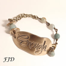 Load image into Gallery viewer, Enough - Inspirational Bracelet