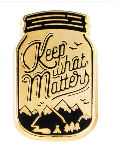 Keep What Matters Enamel Pin