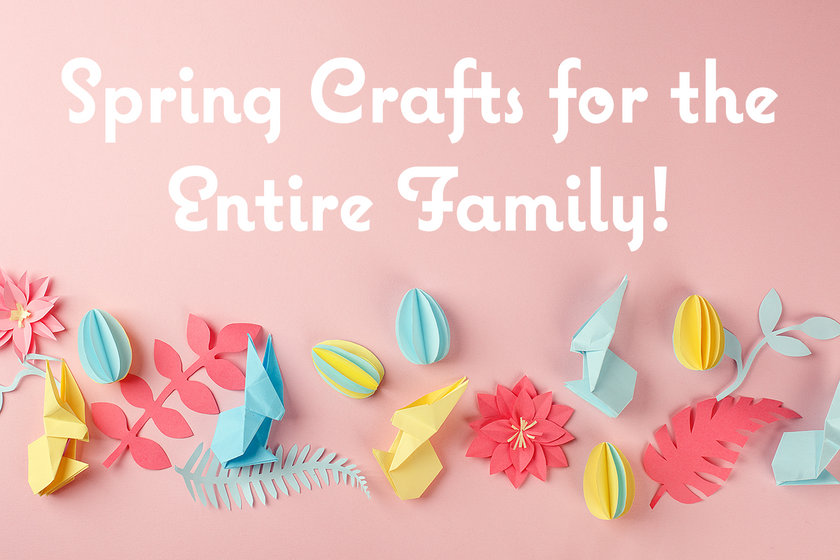 Spring Crafts You Can Make Without Leaving the House