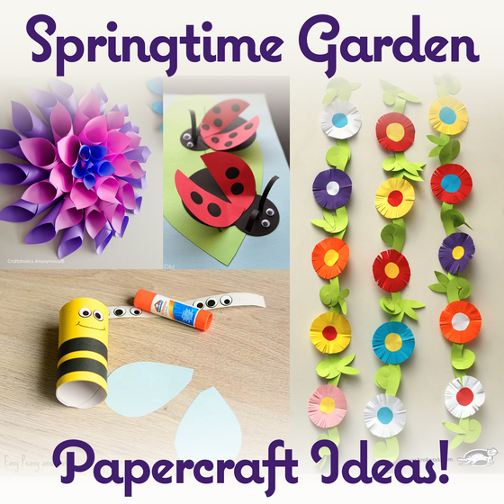 Craft Paper Projects to Celebrate Springtime!
