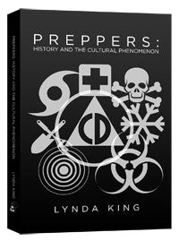 Preppers: History and the Cultural Phenomenon - Books - CNFA Outdoors