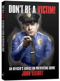 Don't Be a Victim! An Officer's Advice on Preventing Crime - Books - CNFA Outdoors