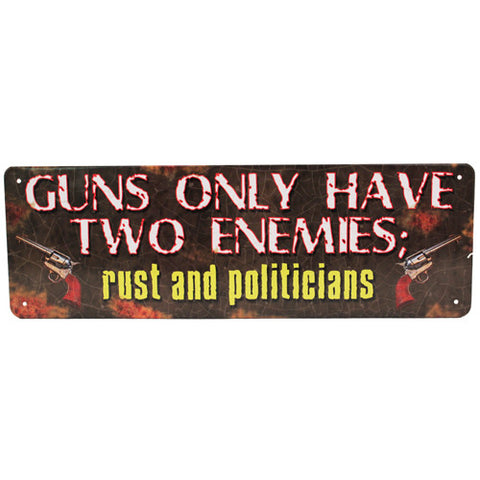 Tin Sign - Guns Have Two Enemies - Sign - CNFA Outdoors