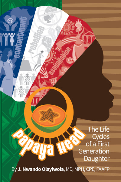 Papaya Head: The Life Cycles of a First Generation Daughter