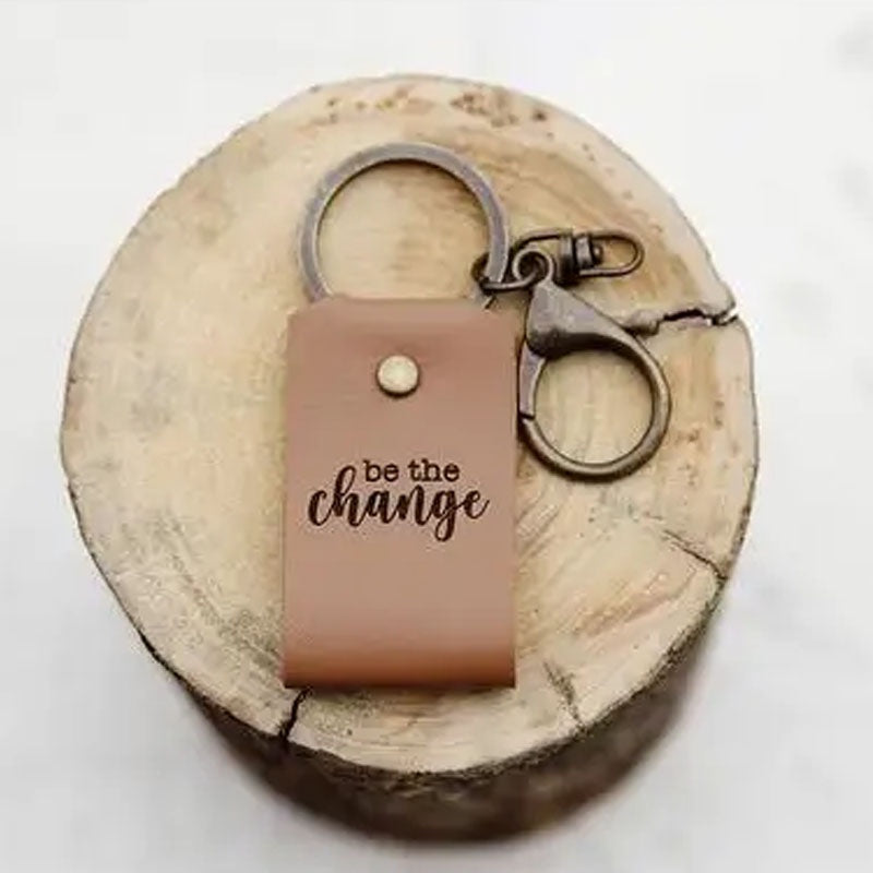 Be the Change - Leather Keychain