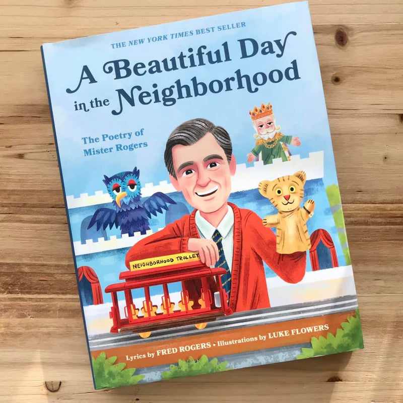 A Beautiful Day in the Neighborhood is a collection of poetry by none other than Mister Rogers! Take yourself back to a time when you learned what was really important in life and how to handle yourself in any situation.