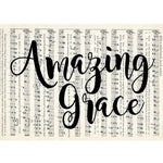 Amazing Grace printed on a 5 x 7 piece of recycled sheet music.