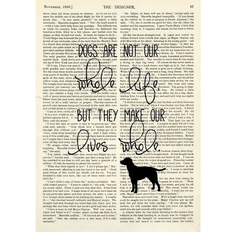 Dogs are not our whole life...(8x10)