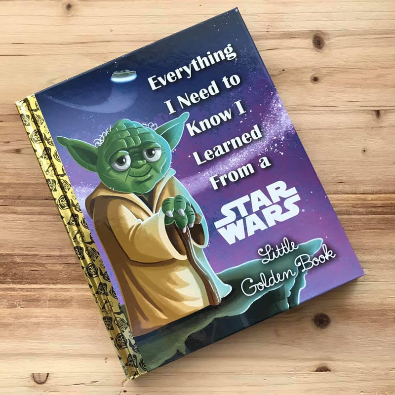 Everything I Need to Know I Learned From a Star Wars Little Golden Book is a Little Golden Book that's not just for kids! It features valuable life lessons set to illustrations from the classic Little Golden Book Star Wars adaptations.