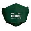 Breathe Easy Mask - May the Course be with You
