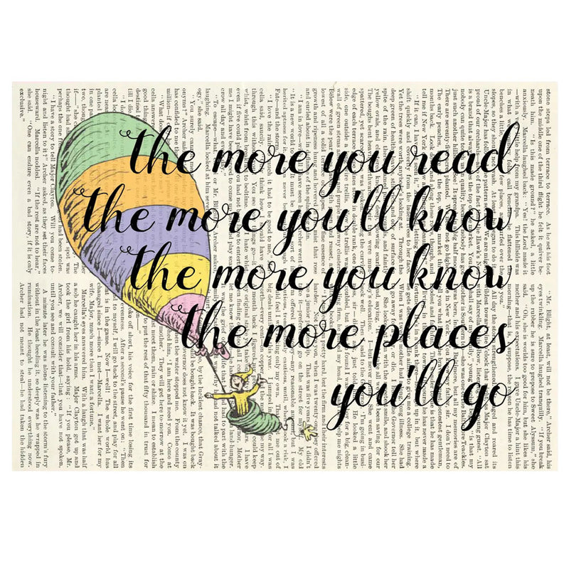The more you read... -Oh the places you'll go (5x7)