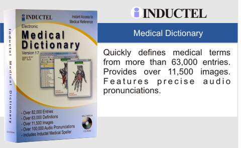 The Inductel Medical Dictionary defines medical terms, provides audio pronunciations, and displays illustrations too.  It will also speak definitions for you.  Features more than 63,000 entries from all medical specialties.  It's very efficient providing fast, easy, direct access to all entries.  No need to scroll unless you want to.  Well organized, it also  features a lookup history manager allowing you to quickly revisit words you need to refer to.  This browser app is a one year subscription.