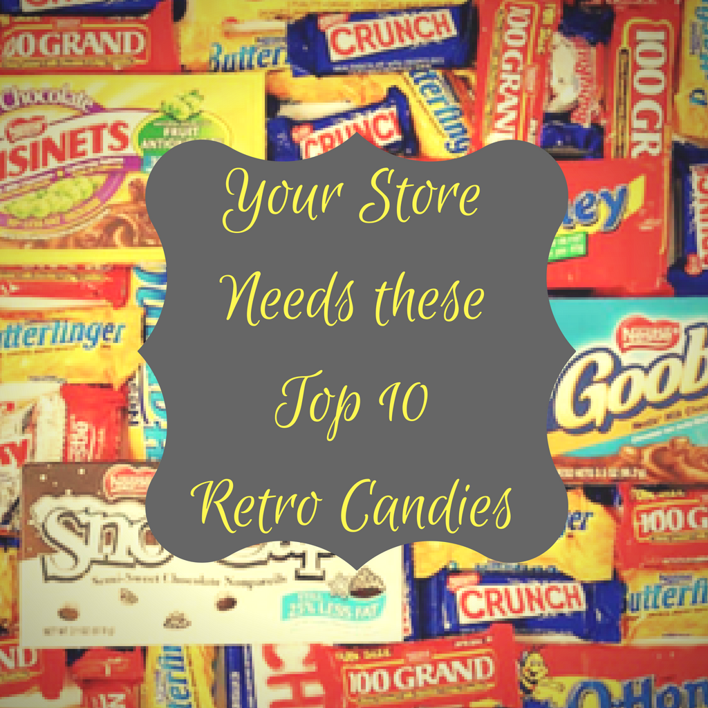 Your Store needs these Top 10 Retro Candies