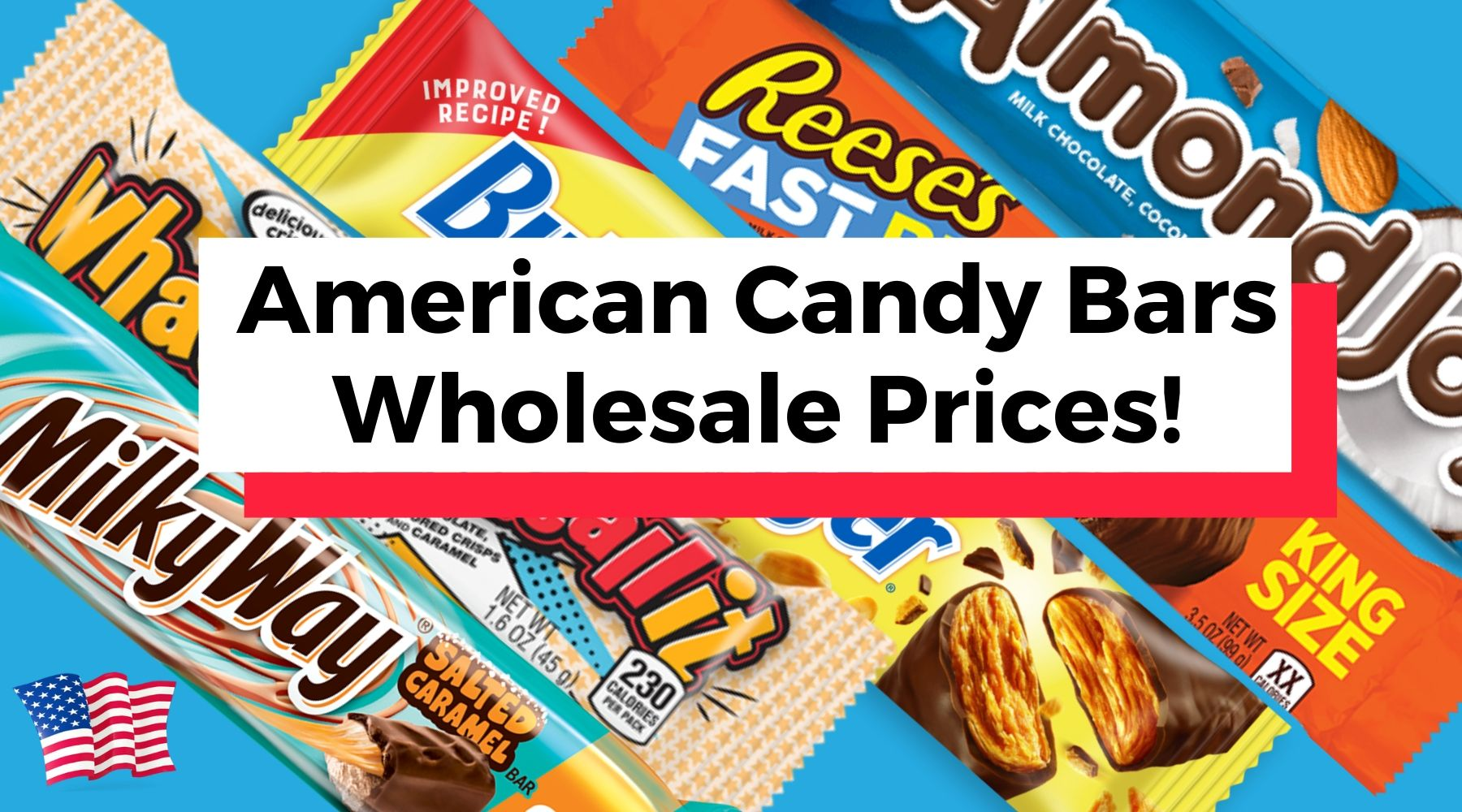 American Candy Bars at Wholesale Prices-iWholesaleCandy.ca