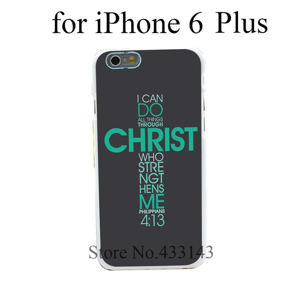 Philippians 4:13 iPhone 6 6s 6 Plus Case