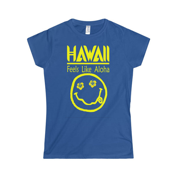 Hawaii: Feels Like Aloha - Women's Hawaiian T-Shirt