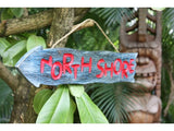"""North Shore"" Sign Driftwood 20"" - Pool Decor"