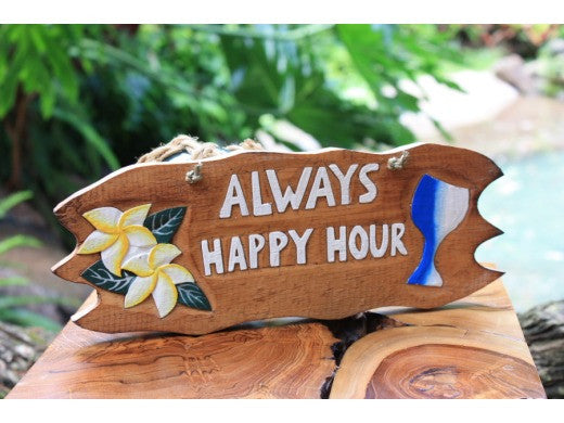 """Always Happy Hour"" w/ Plumeria & Cocktail Sign - Tiki Bar Decor"