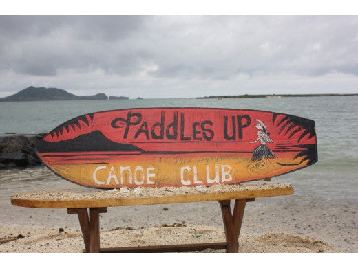 """Paddles Up, Canoe Club"" Surf Sign 40"" - Outrigger Sign"